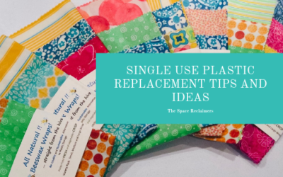 Single Use Plastic Replacement Tips and Ideas