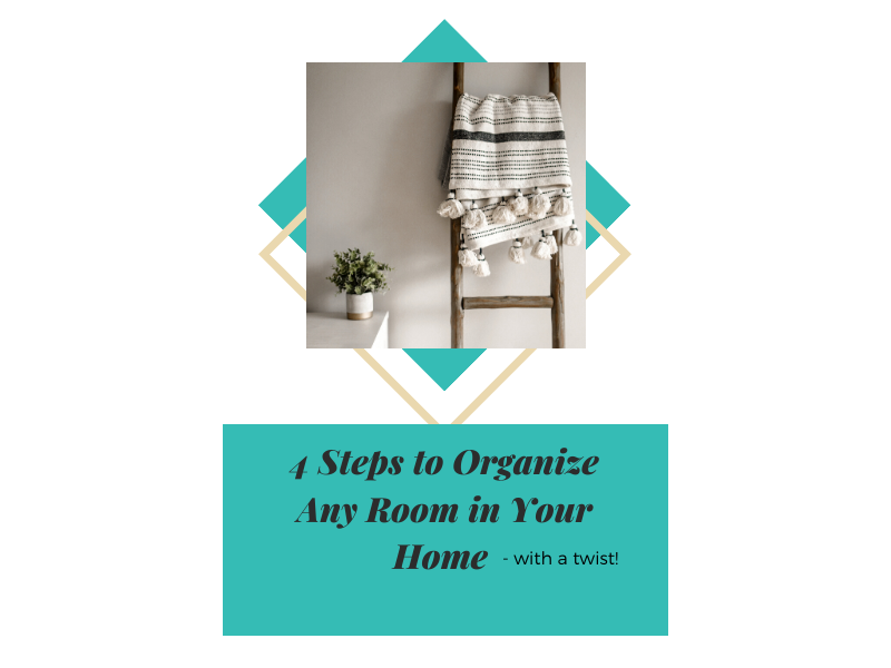 4 Steps to Organize Any Room In Your Home With A Twist | Space Reclaimers